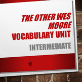 The Other Wes Moore Intermediate Vocabulary Unit