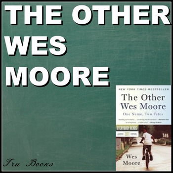 The Other Wes Moore Text-dependent Questioning for Entire Book and an Essay!!!!