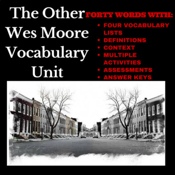 The Other Wes Moore Vocabulary (and more) Unit