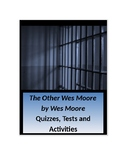 The Other Wes Moore by Wes Moore 40 Question Tests and Activities