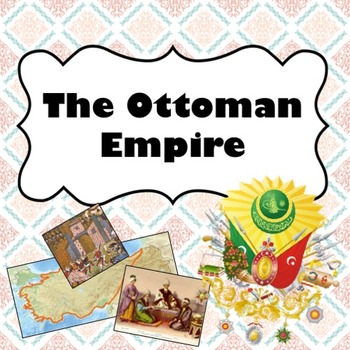 The Ottoman Empire PowerPoint Lesson