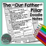 "The ""Our Father"" Pillar Doodle Notes"