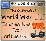 The Outbreak of World War II - Informational Text Writing Activity