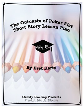 The Outcasts of Poker Flat by Bret Harte Lesson, Questions, Worksheets and Key