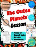 Outer Planets Space Lesson- Jupiter, Saturn, Uranus, Neptune