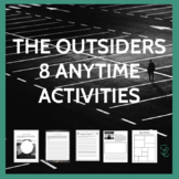 The Outsiders: 8 Anytime Activities