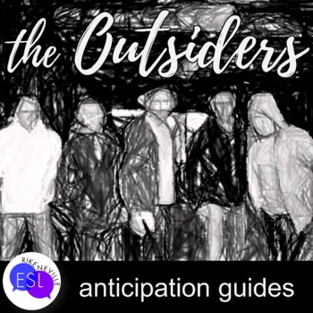 The Outsiders:  Anticipation Guides for all chapters