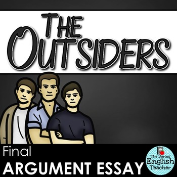 The Outsiders Argument Essay