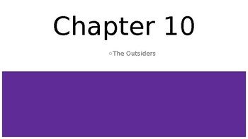 The Outsiders - Chapter 10 Powerpoint
