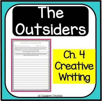 The Outsiders Chapter Four Creative Writing