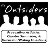 THE OUTSIDERS - Chapter Summaries, Pre-Reading Activities, & Writing Questions