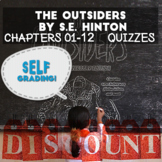 The Outsiders - Chapters 1-12 Quizzes (Blackboard, Moodle, Schoology, Canvas)