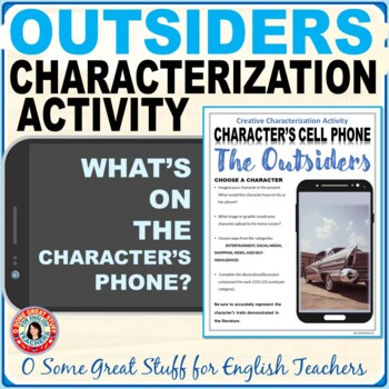 The Outsiders Characterization Cell Phone Activity--Fun and Creative