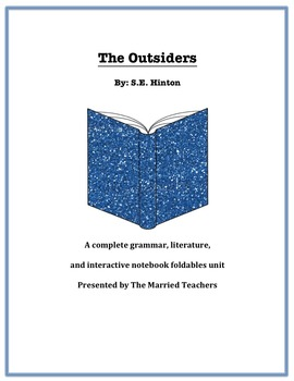 The Outsiders Complete Literature, Grammar, & Interactive Foldables Unit
