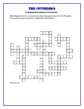 The Outsiders: Completing Quotations Crossword—Unique!