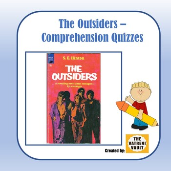 The Outsiders Comprehension Quizzes