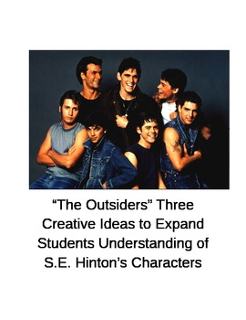 The Outsiders:  Creative Ideas to Expand Students Understa