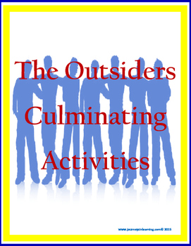 The Outsiders Culminating Activities