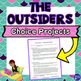 The Outsiders Choice Projects