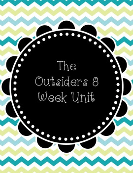 The Outsiders Eight Week Unit!