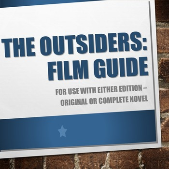 The Outsiders Film Guide (works for both Original and Complete Novel editions)