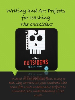The Outsiders: Independent Writing and Art Project Summative