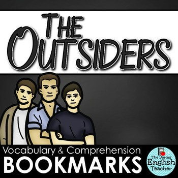 Outsiders Interactive Bookmarks: Reading Questions, Literary Analysis, Vocab