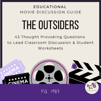 The Outsiders- Movie- Video Discussion Guide