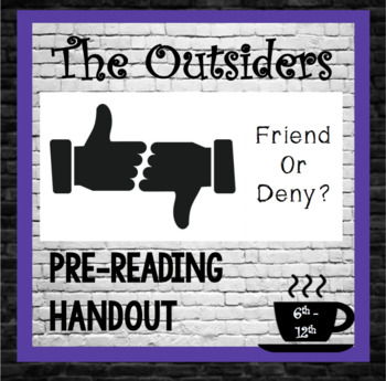 The Outsiders, SE HINTON:  Pre-Reading, Character Handout
