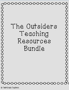The Outsiders Teaching Resources Bundle