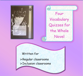 The Outsiders Vocabulary Quizzes for Regular and Modified