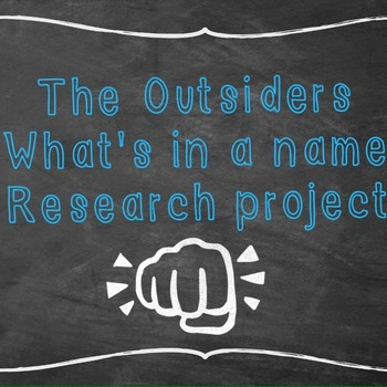 The Outsiders Whats in a name project