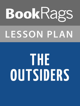 The Outsiders by S. E. Hinton Lesson Plans