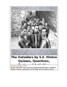The Outsiders by S. E. Hinton Tests and Activities Aligned