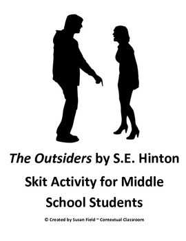 The Outsiders by S.E. Hinton Skit Activity for Middle School Students
