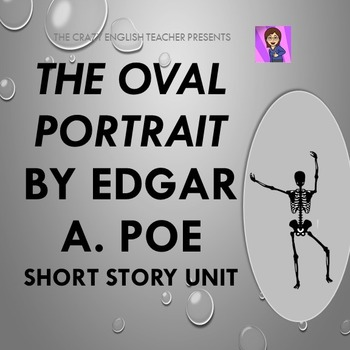 The Oval Portrait by Edgar Allan Poe: Short Story Unit