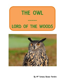 The Owl: Lord of the Woods