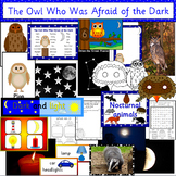 The Owl Who Was Afraid of the Dark book study- Light & Dark + Nocturnal animals