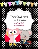 The Owl and the Mouse Word Adventures (/ow/ and /ou/ word family)