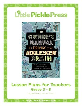 The Owner's Manual for Driving Your Adolescent Brain Lesson Plan