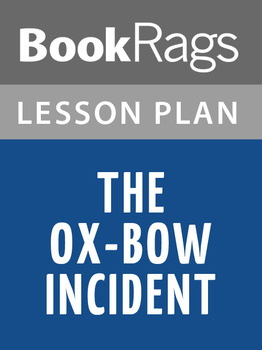 The Ox-Bow Incident Lesson Plans