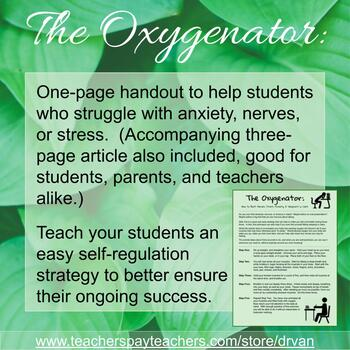 The Oxygenator: An In-Class Self-Regulation Activity (Stress, Anxiety, & Nerves)