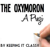 The Oxymoron--A Prezi