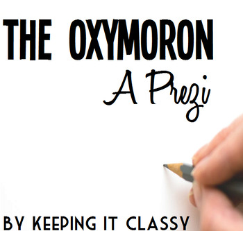 The Oxymoron--A Prezi