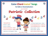 The PATRIOTIC COLLECTION of Color-Chord-inated Songs for B