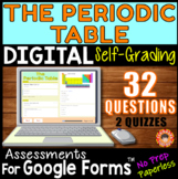 The PERIODIC TABLE ~ Self-Grading Quiz Assessments for Goo