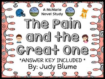 The Pain and The Great One (Judy Blume) Novel Study / Comprehension (17 pages)