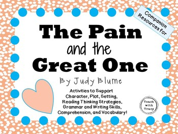 The Pain and the Great One by Judy Blume: A Complete Literature Study!