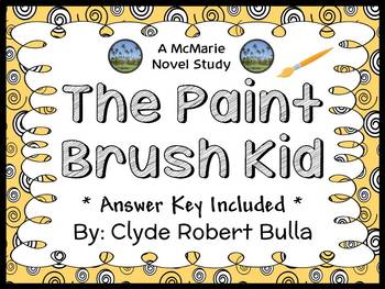 The Paint Brush Kid (Clyde Robert Bulla) Novel Study / Reading Comprehension