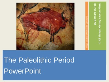 The Paleolithic Period PowerPoint